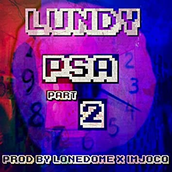 PSA, Pt. 2 (Lundy's America)