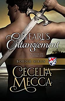 The Earl's Entanglement (Border Series Book 5) by [Cecelia Mecca]