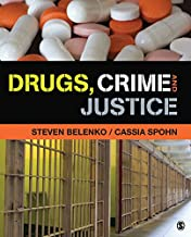 Drugs, Crime, and Justice (English Edition)