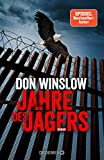 Don Winslow: Jahre des Jägers