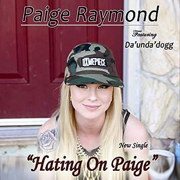 Hating on Paige (feat. Da' Unda' Dogg) [Clean Radio Version]