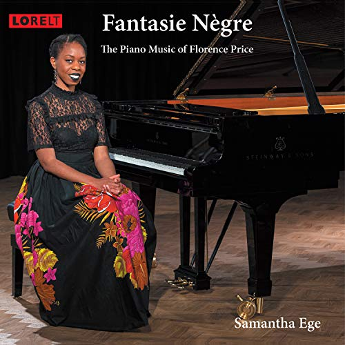 Fantasie Negre: The Piano Music Of Florence Price