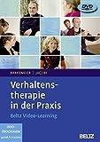 Verhaltenstherapie in der Praxis: Beltz Video-Learning, 3 DVDs mit 625 Minuten Laufzeit - Eva-Lotta Brakemeier