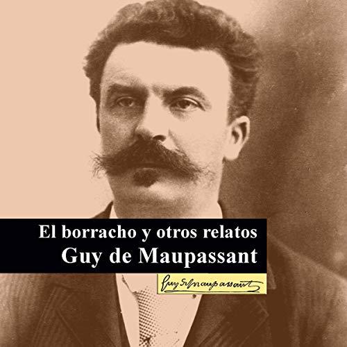 『El Borracho y otros relatos [The Drunkard and Other Stories]』のカバーアート
