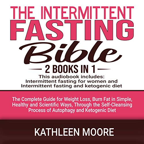 The Intermittent Fasting Bible: 2 Books in 1  audiobook cover art