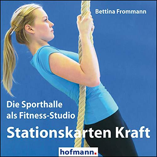 Stationskarten Kraft, CD-ROMDie Sporthalle als Fitness-Studio