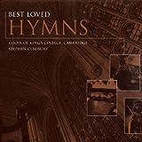 Songtexte von Choir of King's College, Cambridge - Best Loved Hymns