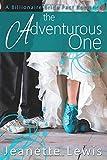 The Adventurous One (Jeanette's Billionaire Bride Pact Romances)