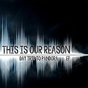 This Is Our Reason - EP