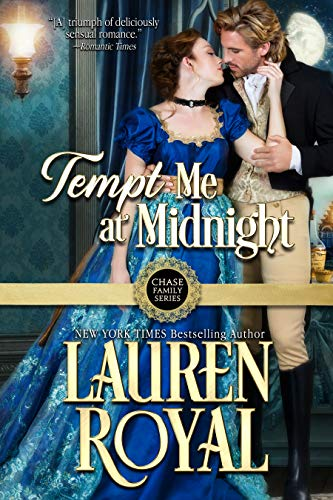 Tempt Me at Midnight (Chase Family Series: The Regency, Book 1)