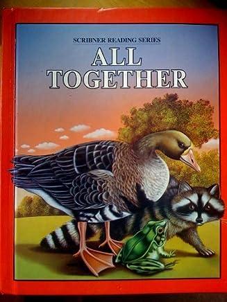 All Together (Scribner Reading Series)