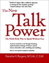 The New Talk Power: The Mind-Body Way to Speak Like a Pro (Capital Ideas for Business & Personal Development)