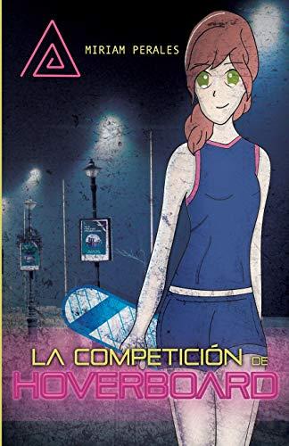 La competición de Hoverboard