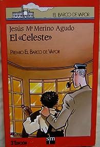 El «Celeste» par Jesus M. Merino Agudo