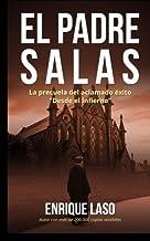 El padre Salas: Posesiones, terror y misterio