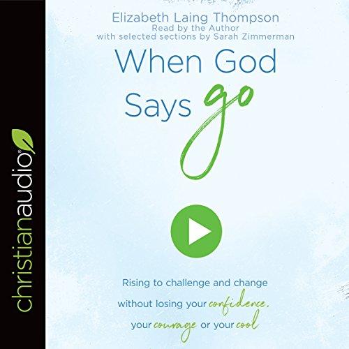 "When God Says ""Go"" audiobook cover art"