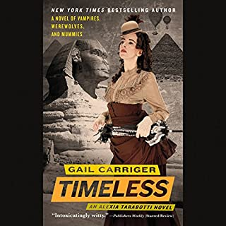 Timeless     The Parasol Protectorate, the Fifth              Written by:                                                                                                                                 Gail Carriger                               Narrated by:                                                                                                                                 Emily Gray                      Length: 11 hrs and 25 mins     6 ratings     Overall 5.0