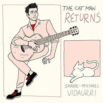 The Cat Man Returns