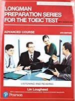 Longman Preparation Series for the TOEIC Test: Listening and Reading: Advanced with MP3 and Answer Key