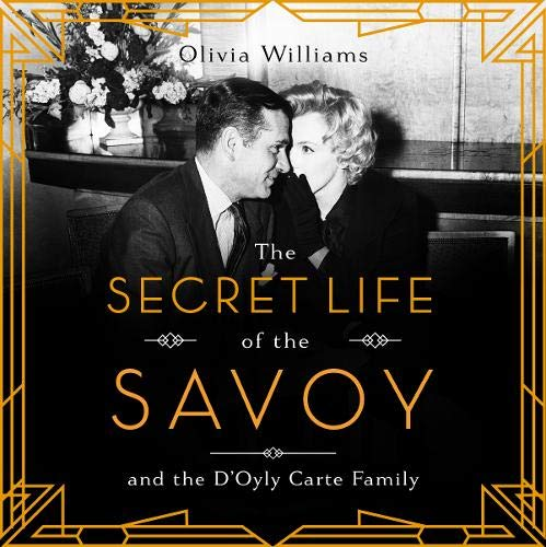The Secret Life of the Savoy cover art