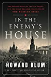 Image of In the Enemy's House: The Secret Saga of the FBI Agent and the Code Breaker Who Caught the Russian Spies