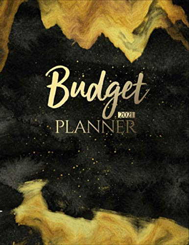 Budget Planner 2021: Monthly & Weekly diary, Financial Planner, Budgeting Organizer & Expense Tracker Notebook, Savings Bills Workbook, 8.5' x 11'