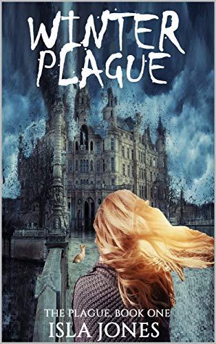 Winter Plague (The Plague Book 2) by [Isla Jones]