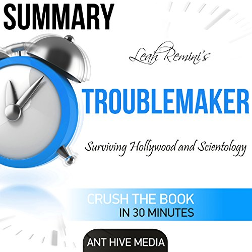 Summary Leah Remini's Troublemaker: Surviving Hollywood and Scientology audiobook cover art