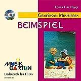 'Beim Spiel' - Kinderheft mit CD: Liederheft mit CD. (Musikgarten)