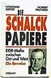 Die Schalck-Papiere: DDR-Mafia zwischen Ost und West - Die Beweise
