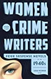 Women Crime Writers: Four Suspense Novels of the 1940s (LOA #268): Laura / The Horizontal Man / In a Lonely Place / The Blank Wall (Library of America Women Crime Writers Collection)