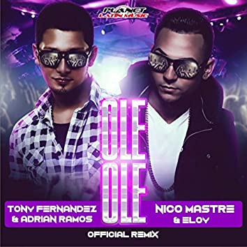 Ole Ole (Official Remix)