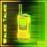 Walkie Talkie (feat. Kid $ilas & Samir) [Explicit]