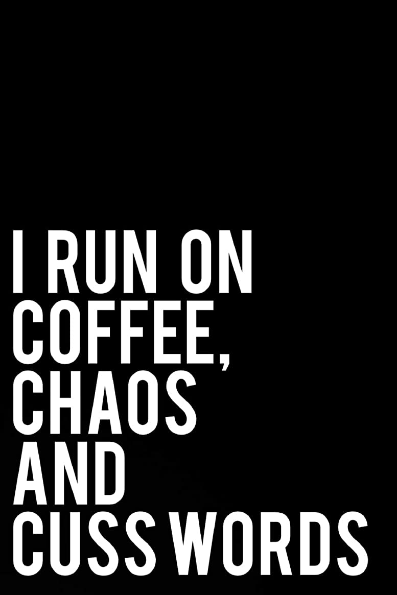 "数値大人メルボルンI Run On Coffee Chaos and Cuss Words: 110-Page Funny Sarcastic 6""x9"" Page Blank Lined Journal Office, Coworker or Boss Gift Idea"