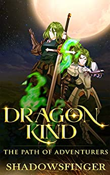 Dragonkind Book 1: The Path of Adventurers (A Progression Fantasy Novel) by [Shadows Finger]