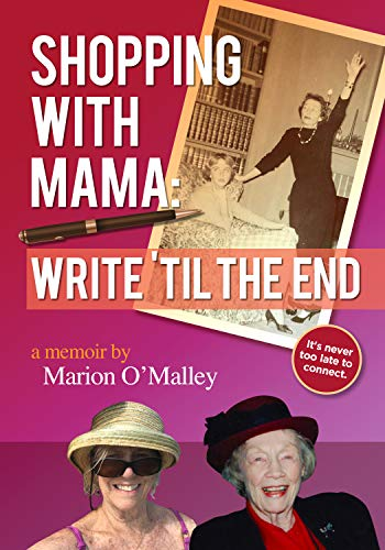 Shopping with Mama:: Write 'Til the End (English Edition)