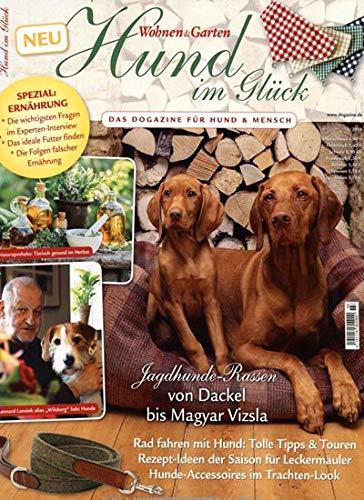 Wohnen & Garten Special - Hund im Glück 3/2019