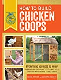 How to Build Chicken Coops: Everything You Need to Know: Everything You Need to Know, Updated & Revised (FFA)