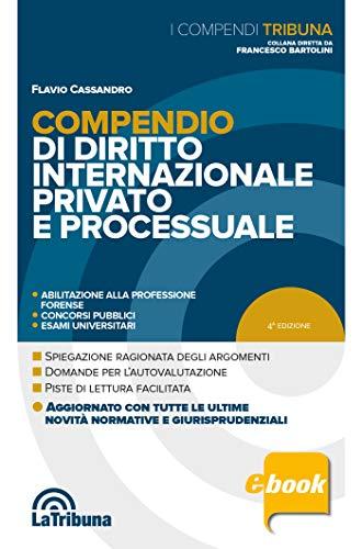 Compendio di diritto internazionale privato e processuale: Edizione 2020 Collana Compendi