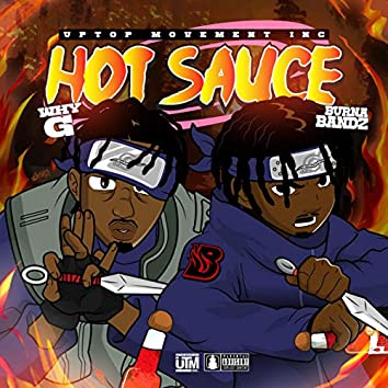 Hot Sauce (feat. Why G)