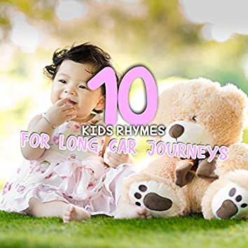 #10 Kids Rhymes for Long Car Journeys