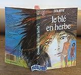 Le blé en herbe / Colette / Réf: 13947 - DIVERS