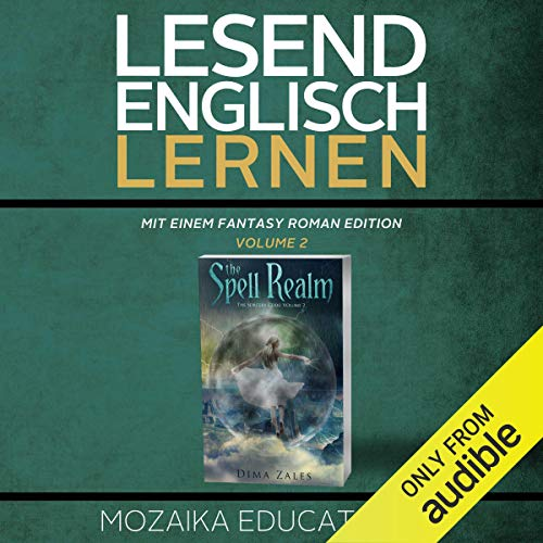 Englisch Lernen: Mit einem Fantasy Roman Edition: Volume 2 [Learning English: A Fantasy Novel Edition: Volume 2] cover art