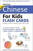 Tuttle More Chinese for Kids Flash Cards Simplified Edition: [Includes 64 Flash Cards, Audio CD, Wall Chart & Learning Guide] (Tuttle Flash Cards)