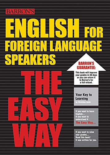 English for Foreign Language Speakers the Easy Way (Barron's Easy Series)