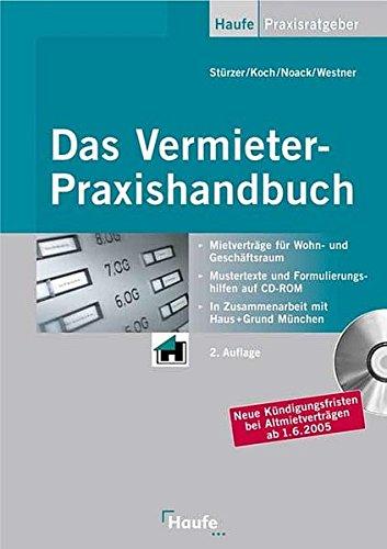 Das Vermieter Praxishandbuch: Mit allen Änderungen zur Betriebskosten- und Wohnflächenverordnung (Haufe Praxis-Ratgeber)