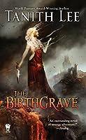 The Birthgrave 075641105X Book Cover