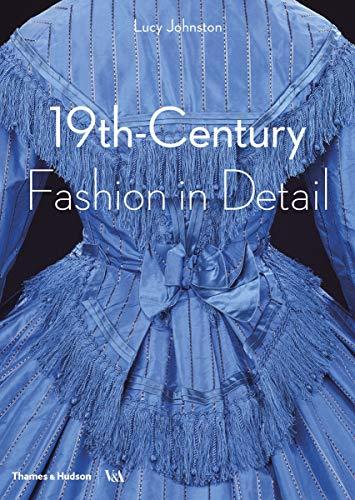 19th-Century Fashion in Detail: 1800 - 1900