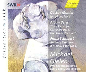 Mahler: Symphony No.  6 in A Minor / Berg: 3 Pieces for Orchestra, Op. 6