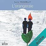 L'orangeraie                   Auteur(s):                                                                                                                                 Larry Tremblay                               Narrateur(s):                                                                                                                                 Sebastien Ricard                      Durée: 2 h et 52 min     43 évaluations     Au global 4,5